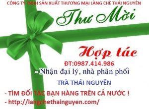 Mời hợp tác bạn hàng,các công ty kinh doanh trà Thái Nguyên
